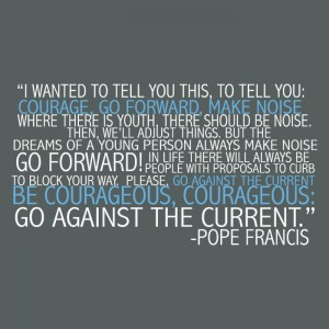 Go-Forward-Pope-Francis-Quote