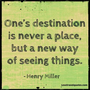 ones destination is never