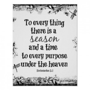 to_everything_there_is_a_season_bible_verse_poster-rb45340959f3a4ca9b894e878d7269898_wvw_8byvr_324