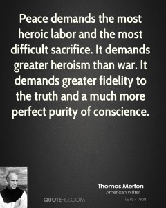 thomas-merton-author-peace-demands-the-most-heroic-labor-and-the-most